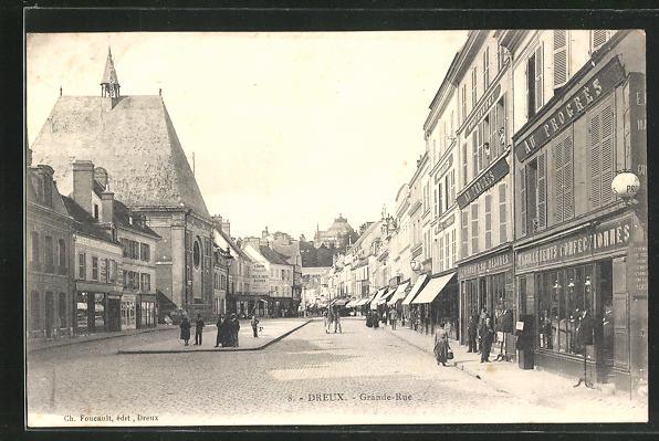 AK Dreux, Grande Rue, Geschäfte im Zentrum