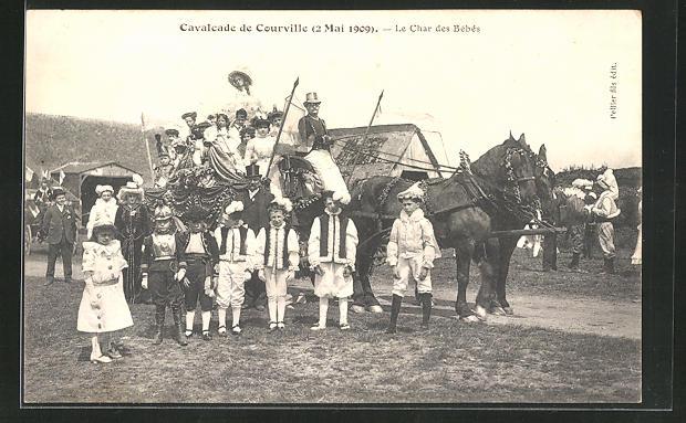 AK Courville, Cavalcade de Courville 2. Mai 1909, Le Char des Bébés