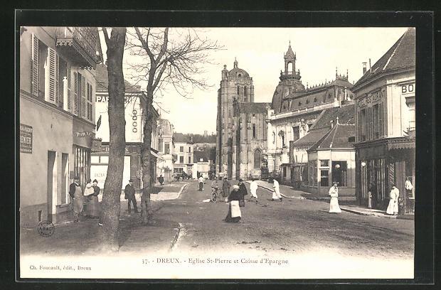 AK Dreux, Eglise St-Pierre et Caisse d` Epargne
