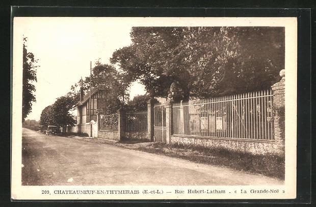 AK Chateauneuf-en-Thymerais, Rue Hubert-Latam -La Grande Noe