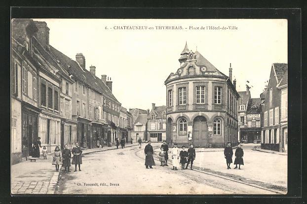 AK Chateauneuf-en-Thymerais, Place de l` Hotel-de-Ville