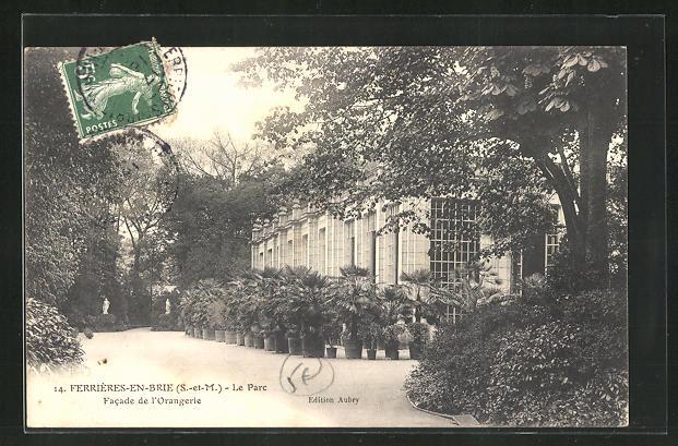 AK Ferrieres-en-Brie, Le Parc, Facade de l'Orangerie