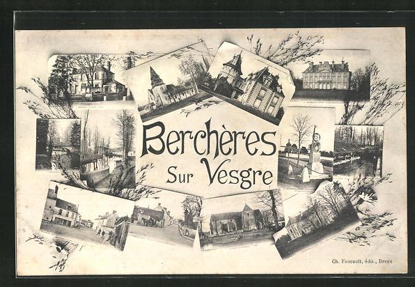 AK Berchères-sur-Vesgre, zehn Ansichten des Ortes