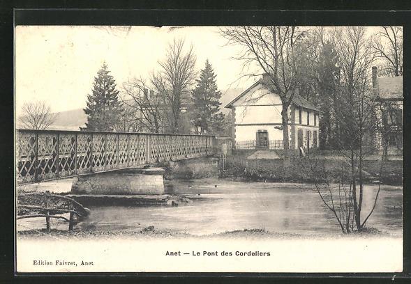 AK Anet, Le Pont des Cordeliers 0