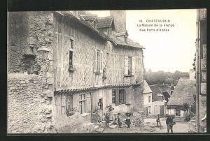 AK Chateaudun, La Maison de la Vierge, Rue Porte d`Abbas