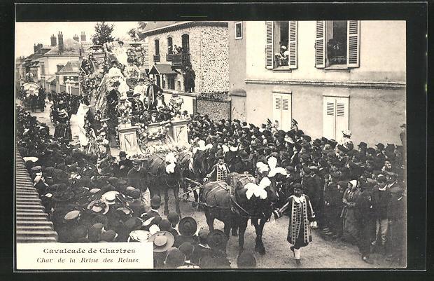 AK Chartres, Cavalcade, Char de la Reine des Reines 0