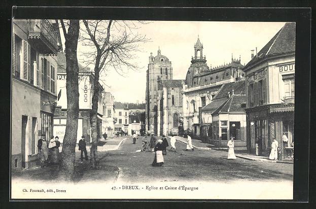 AK Dreux, Eglise et Caisse d`Epargne