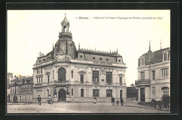 AK Dreux, Hotel de la Caisse d`Epargne et Mairie 0