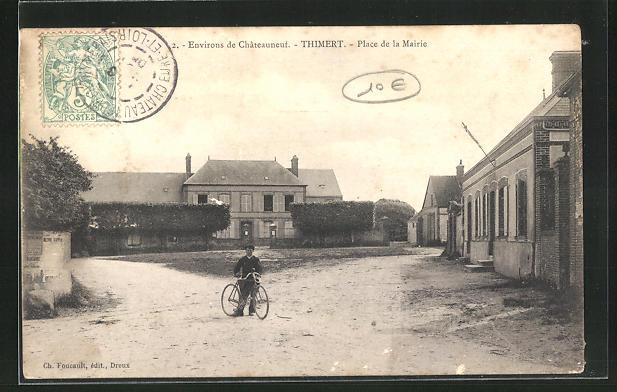 AK Thimert, Place de la Mairie 0