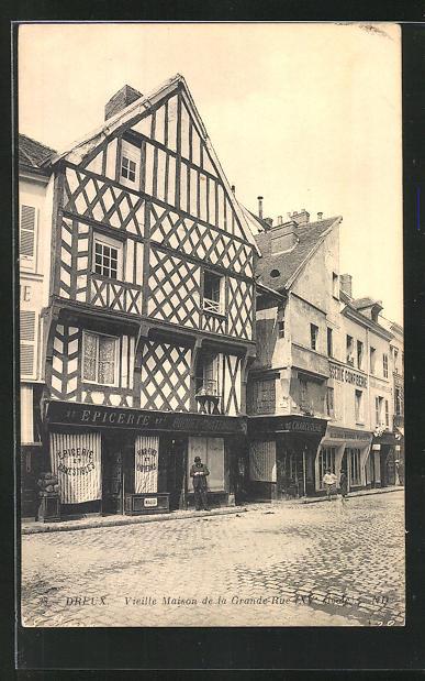 AK Dreux, Vieille Maison de la Grande-Rue, Altes Haus 0