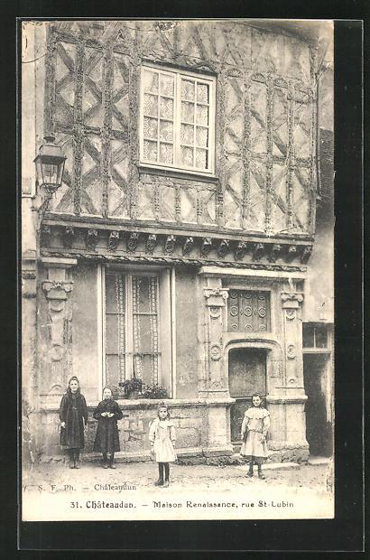 AK Chateaudun, Maison Renaissance, Rue St-Lubin 0