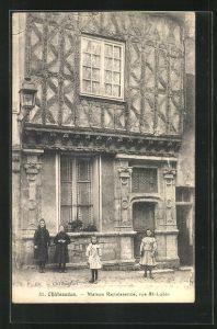 AK Chateaudun, Maison Renaissance, Rue St-Lubin