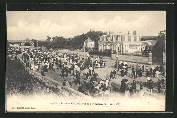 AK Anet, Place du Chateau, vue en perspective 1906 0