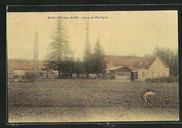 AK Montigny-sur-Avre, Usine de Montigny 0