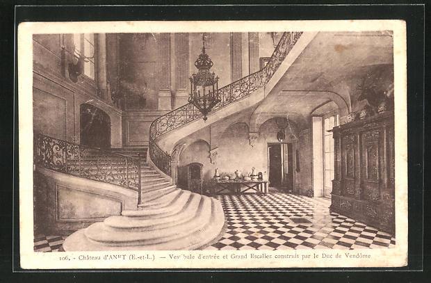 AK Anet, Vestibule d`entree et Grand Escalier construit par le Duc de Vendome