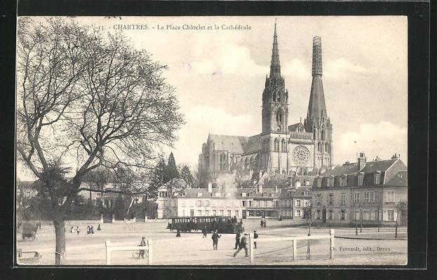 AK Chartres, La Place Chatelet et la Cathedrale 0