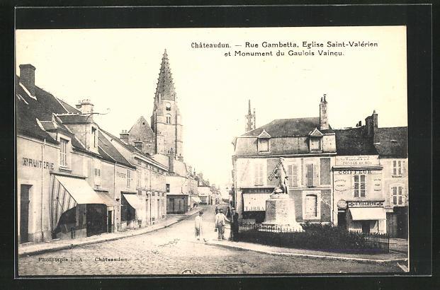 AK Chateaudun, rue Gambetta, eglise Saint-Valerien et Monument du Gaulois Vaincu 0