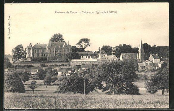 AK Dreux, Chateau et Eglise de Louye 0