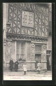 AK Chateaudun, Maison Renaissance Rue St.-Lubin