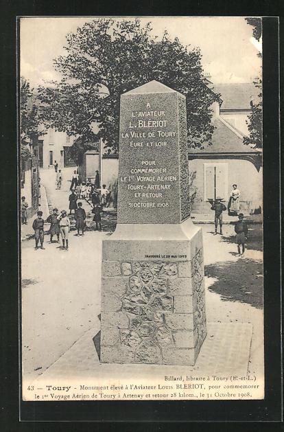 AK Toury, Monument eleve a l`Aviateur Louis Bleriot