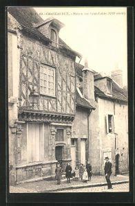 AK Chateaudun, Maison rue Saint-Lubin