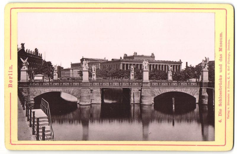 Fotografie Römmler & Jonas, Dresden, Ansicht Berlin, Schlossbrücke und das Museum