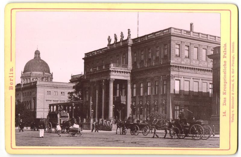 Fotografie Römmler & Jonas, Dresden, Ansicht Berlin, das Königliche Palais 0