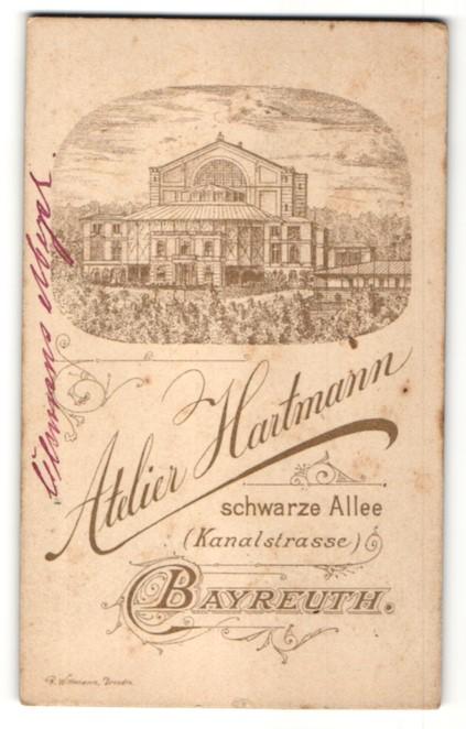 Fotografie Atelier Hartmann, Bayreuth, rückseitige Ansicht Bayreuth, Wagner-Theater, vorderseitig Portrait