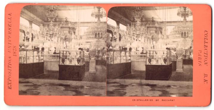 Stereo-Fotografie B. K. Paris, Ausstellung Paris, Exposition Universelle 1878, Christallieres de Baccarat