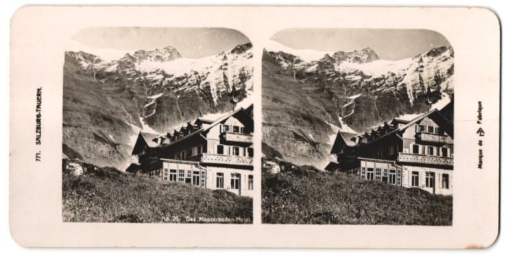 Stereo-Fotografie Fotograf unbekannt, Ansicht Kaprun, Mooserboden - Hotel