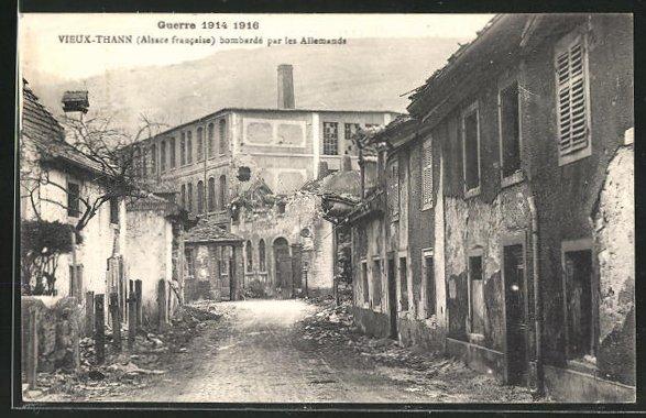 AK Thann, vieux-Thann, bombarde par les Allemands, guerre 1914 1916