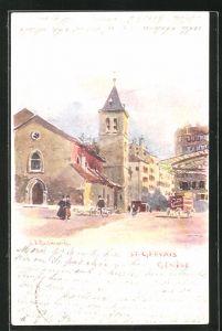 Künstler-AK Geneve, St-Gervais, Ortspartie mit Passanten
