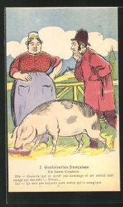AK Gauloiseries francaises, un beau Cochon, Bauern mit einem Schwein