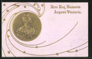 Präge-AK Ihre Maj. Kaiserin Auguste Victoria Königin von Preussen