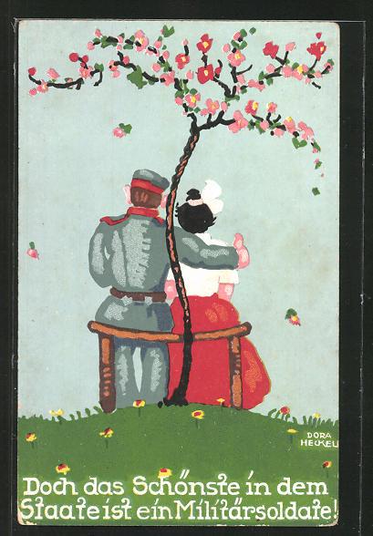 Künstler-AK Dora Heckel: doch das schönste in dem Staate ist ein Militärsoldate! Soldat sitzt mit Frau im Arm unter Baum