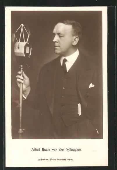 AK Alfred Braun vor dem Mikrophon, Rundfunkpionier, Radio