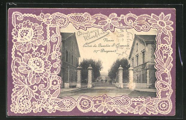 Präge-AK Vienne, Entrée du Quartier St-Germain (17e Dragons), Eingang der Kaserne