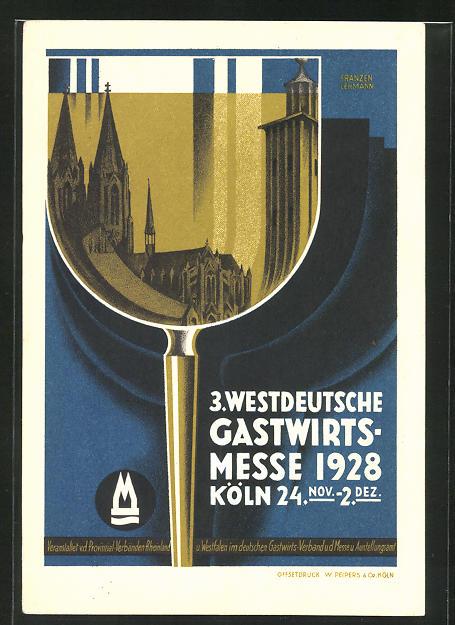 Künstler-AK sign. Franzen Lehmann: Köln, 3. Westdeutsche Gastwirtsmesse 1928