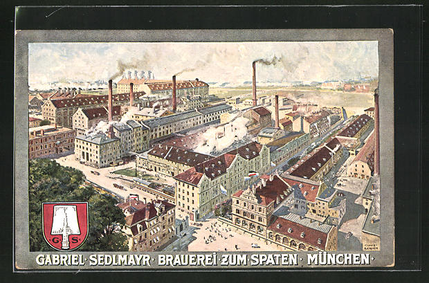 AK München, Gabriel Sedlmayr, Brauerei zum Spaten, Marsstrasse 46-49