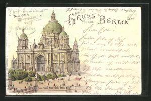 Lithographie Berlin, Neuer Dom, Halt gegen das Licht