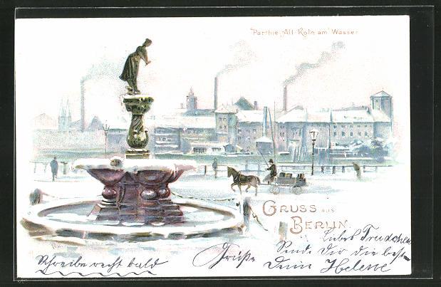 Winter-Lithographie Berlin, Alt-Köln am Wasser und Brunnen, Stempel Private Stadtpost Packet Fahrt