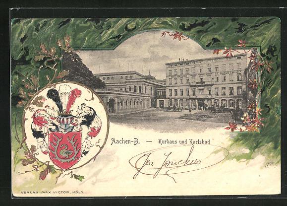Präge-AK Aachen-B., Kurhaus und Karlsbad mit Wappen