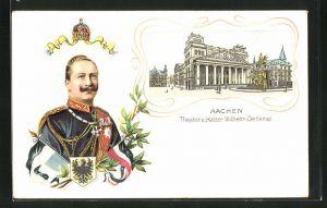 Lithographie Aachen, Theater u. Kaiser-Wilhelm-Denkmal, Portrait Kaiser Wilhelm II.