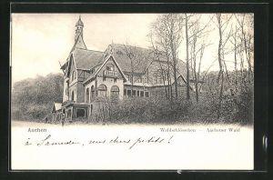 AK Aachen, Gasthaus Waldschlösschen im Aachener Stadtwald