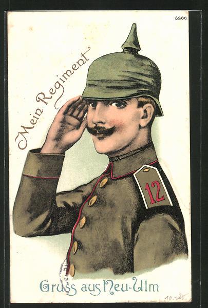 AK Neu-Ulm, Soldat des 12. Regiments in Uniform mit Pickelhaube