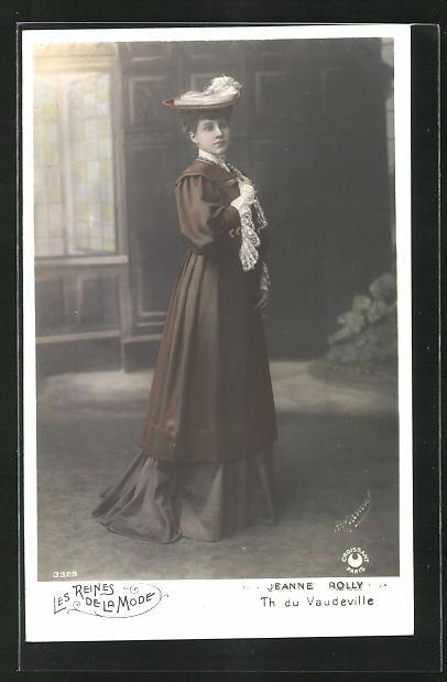 AK Les Reines de la Mode, Jeanne Rolly, Th. du Vaudeville