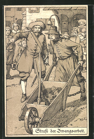 Lithographie Strafen im Mittelalter, Zwangsarbeit