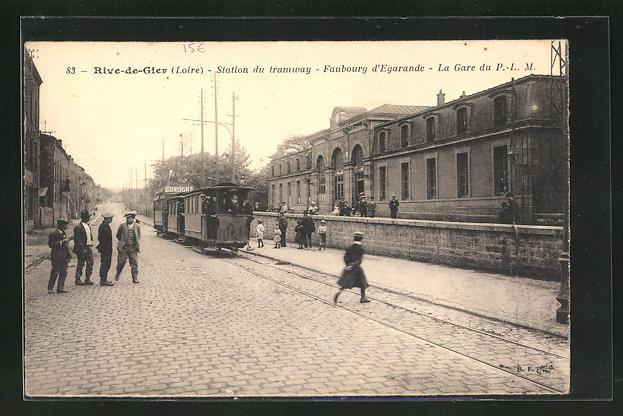 AK Rive-de-Gier, Station du Tramway faubourg d`Egarande, La Gare du P. -L. M.