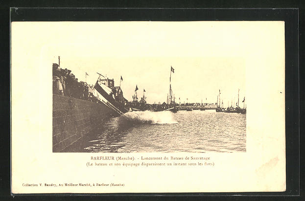AK Barfleur, Lancement du Bateau de Sauvetage, Boot der Seenotrettung wird zu Wasser gelassen