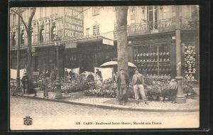 AK Caen, Boulevard Saint-Pierre, Marche aux Fleurs